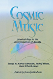 Cosmic Music: Musical Keys to the Interpretation of Reality