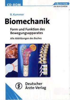 Biomechanik / CD-ROM für Windows 98 SE/ME/2000(XP: Form und Funktion des Bewebungsapparates / Alle Abbildungen des Buches (Form Abbildung)