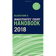 Blackstone's Magistrates' Court Handbook 2018