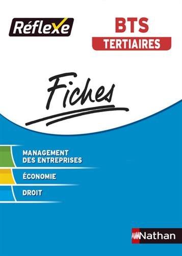 Fiches Réflexe - Management des entreprises Economie Droit - BTS Tertiaires - Collection Réflexe par Martin Aupper