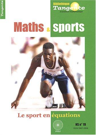 Tangente, Hors-srie N 19 : Maths et sports