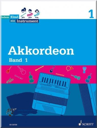 Akkordeon 1 - Jedem Kind ein Instrument - Akkordeon Noten [Musiknoten]