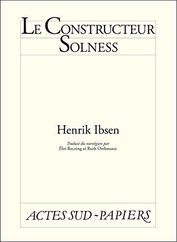 Le constructeur Solness par Henrik Ibsen