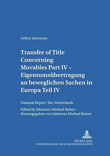 Transfer of Title Concerning Movables Part IV: National Report: The Netherlands (Salzburger Studien zum Europäischen Privatrecht)