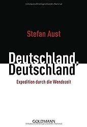 Deutschland, Deutschland: Expedition durch die Wendezeit
