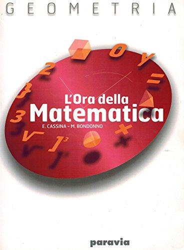 Lora della matematica. Geometria. Per le Scuole superiori