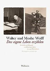 Das eigene Leben erzählen: Geschichte und Biografie von Hamburger Juden aus zwei Generationen
