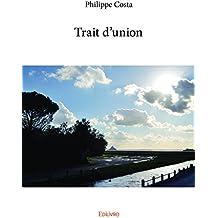 Trait d'union (Collection Classique) (French Edition)