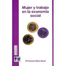 Mujer y trabajo en la economía social (Treballs feministes)