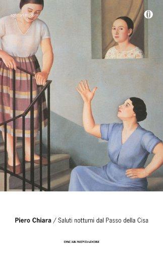 Saluti notturni dal Passo della Cisa (Oscar scrittori moderni Vol. 967) (Italian Edition)