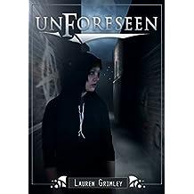 Unforeseen (Alex Crocker Series Book 1)