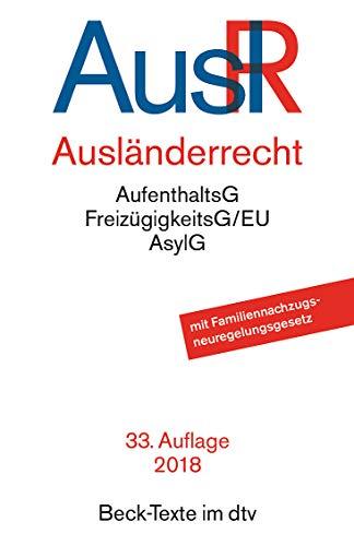 Ausländerrecht (dtv Beck Texte)