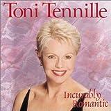 Songtexte von Toni Tennille - Incurably Romantic