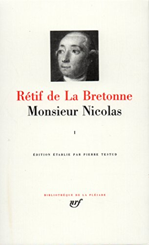Rétif de La Bretonne : Monsieur Nicolas, tome 1 : Première à Cinquième Époque