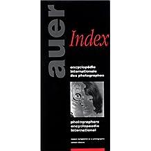 Encyclopédie internationale des photographes. Index