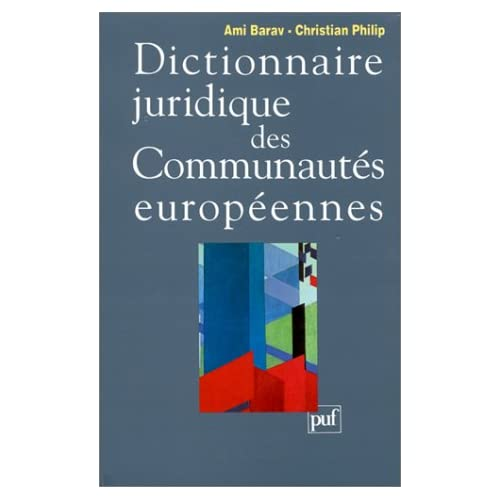 Dictionnaire juridique des Communautés européennes