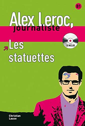 Les statuettes + CD: lecture + CD (Alex Leroc, journaliste)