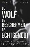 De wolf  De beschermer  De echtgenoot (Dutch Edition)