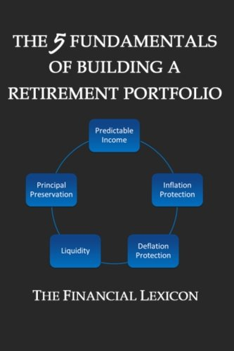 The 5 Fundamentals of Building a Retirement Portfolio