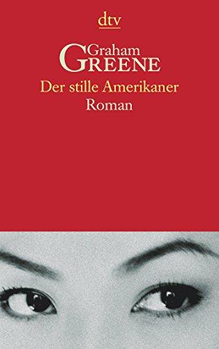 Buchseite und Rezensionen zu 'Der stille Amerikaner' von Graham Greene