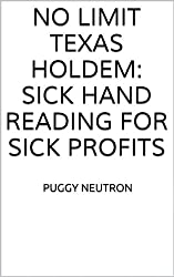 No Limit Texas Holdem: SICK Hand Reading for SICK Profits (English Edition)