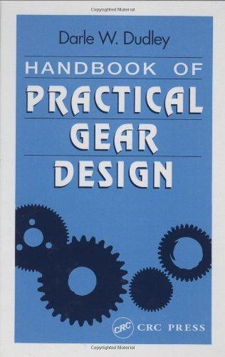 Handbook of Practical Gear Design (Mechanical Engineering Series)