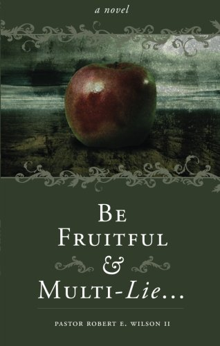 Be Fruitful and Multi-Lie... Cover Image