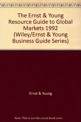 the-ernst-young-resource-guide-to-global-markets-1992-wiley-ernst-young-business-guide-series