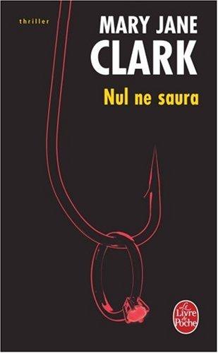 Nul ne saura par Mary-Jane Clark