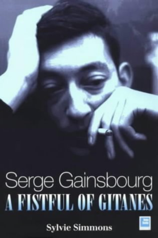 Serge Gainsbourg: A Fistful of Gitanes for sale  Delivered anywhere in UK