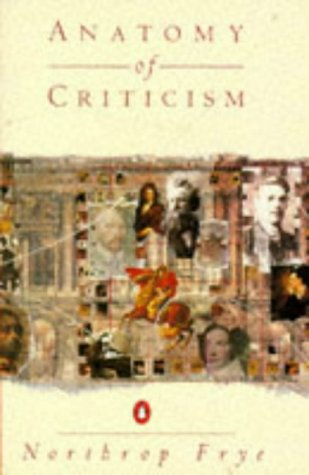 Anatomy of Criticism: Four Essays por Northrop Frye