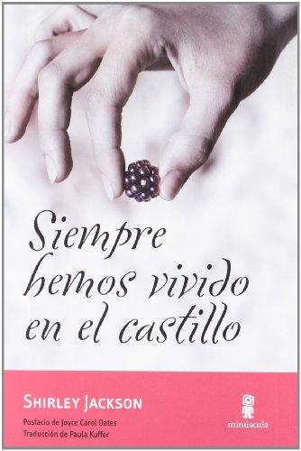 Siempre Hemos Vivido En El Castillo (Tour de force)
