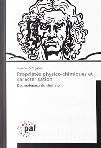 Propriétés physico-chimiques et caractérisation: Des matériaux du sfumato