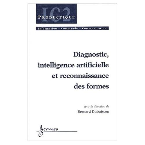 Diagnostic, intelligence artificielle et reconnaissance des formes