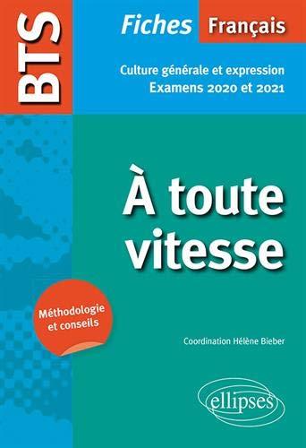 BTS Français - À toute vitesse - Culture générale et expression. Examens 2020 et 2021