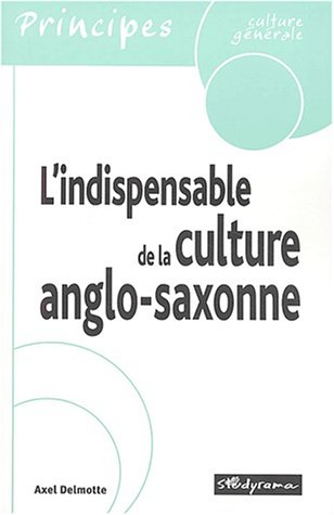 L'indispensable de la culture anglo-saxonne