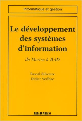 Le développement des systèmes d'information : De MERISE à RAD par Pascal Silvestre