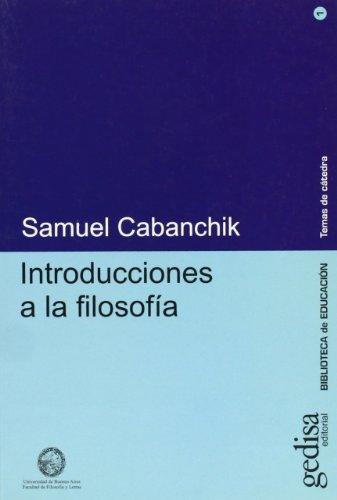 Introducciones a la filosofía por Samuel Cabanchik