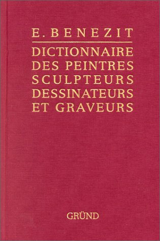 DICTIONNAIRE DES PEINTRES SCULPTEURS DESSINATEURS ET GRAVEURS. Tome 14, édition 1999