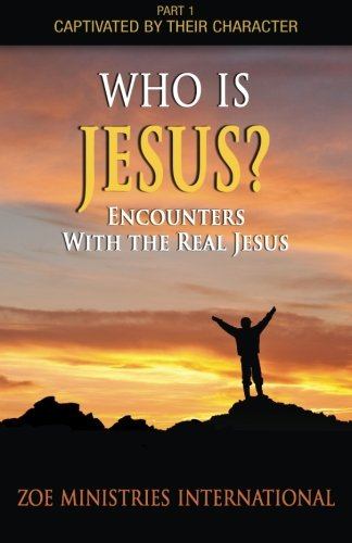 Who Is Jesus: Part 1 of Captivated by Their Character