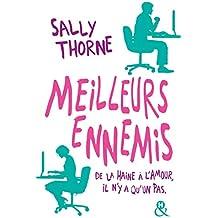 """Meilleurs ennemis : Découvrez la nouvelle comédie romantique de Sally Thorne """"À moi... ou presque !"""" (&H)"""
