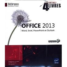 Microsoft® Office 2013 - Coffret de 4 livres : Word, Excel, PowerPoint et Outlook