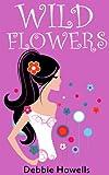 Wild Flowers by Debbie Howells
