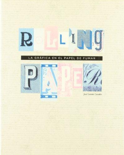 Rolling Paper: La gráfica en el papel de fumar