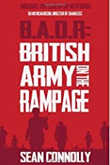 By Sean Connolly British Army on the Rampage (B.A.O.R.) [Paperback] Paperback