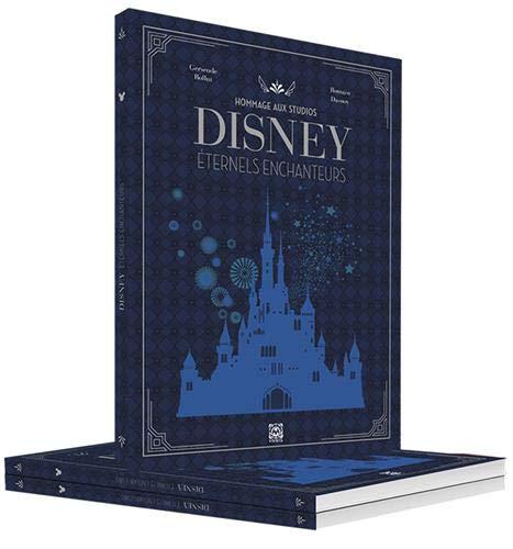 Hommage aux Studios Disney: Eternels enchanteurs par Romain Dasnoy