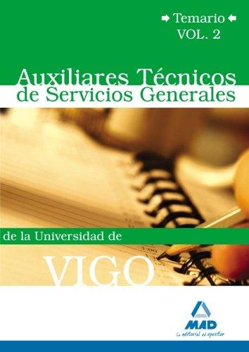 Auxiliares Técnicos De Servicios Generales De La Universidad De Vigo. Temario Volumen Ii