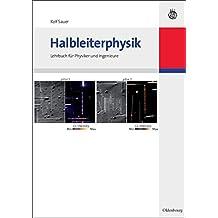 Halbleiterphysik: Lehrbuch für Physiker und Ingenieure