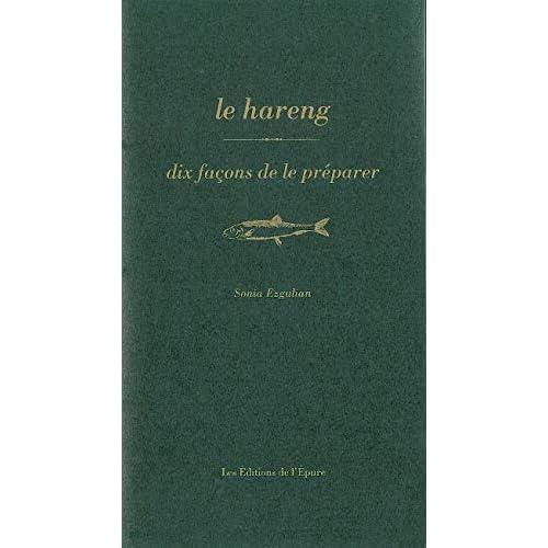 Le Hareng, dix façons de le préparer