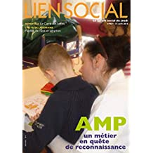 Aide médico-psychologique : un métier en quête de reconnaissance (Lien Social t. 969)